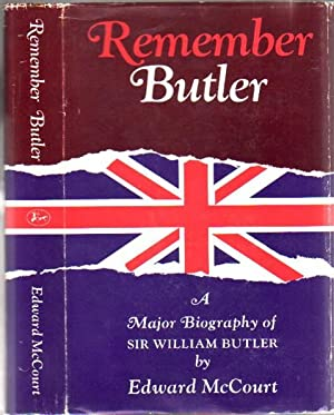 Remember Butler: The Story of Sir William: McCourt, Edward