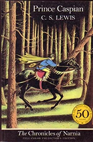 Prince Caspian: The Return to Narnia -: Lewis, C. S.