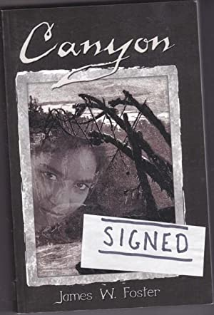 Canyon -(SIGNED)-: Foster, James W. -(signed)-