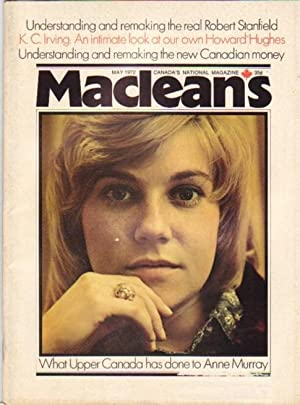 MacLean's Canada's National Magazine, May 1972, - Anne Murray on Cover, What Upper Canada...