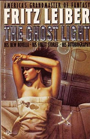 The Ghost Light: Coming Attraction, A Deskful: Leiber, Fritz (Fritz