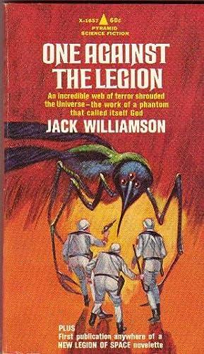 One Against the Legion - Book 3: Williamson, Jack (