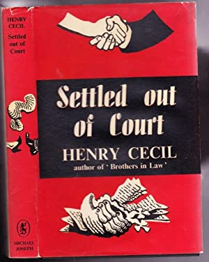 Settled Out of Court -(A book in the Mr. Tewkesbury series)-: Cecil, Henry