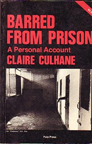Barred from Prison: A Personal Account -(SIGNED)-