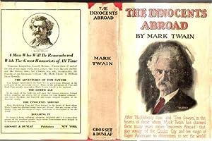 The Innocents Abroad: Twain, Mark (Samuel Langhorne Clemens) (aka Thomas Jefferson Snodgrass) (1835...