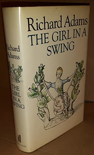 The Girl in a Swing - by: Adams, Richard