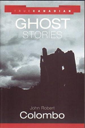 True Canadian Ghost Stories - Mackenzie King's: Colombo, John Robert;