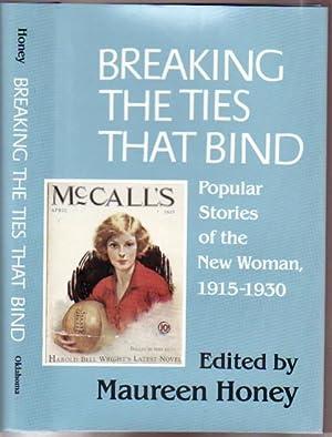 Breaking the Ties That Bind: Popular Stories: Honey, Maureen (ed)