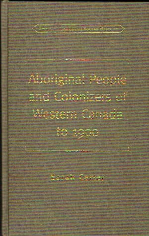 Aboriginal People and Colonizers of Western Canada to 1900 -Homeland, Worlds Intersect, Fur-Trade ...