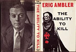 The Ability to Kill - The Reporter,: Ambler, Eric (Eric