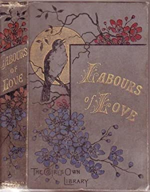 Labours of Love: A Tale for the Young