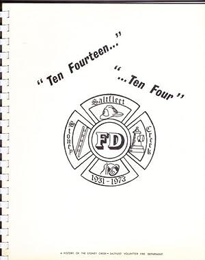 Ten Fourteen --- Ten Four: A History: Watson, Norm L.;
