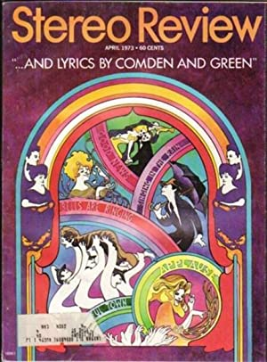 Stereo Review: April 1973, Featuring: Betty Comden: Anderson, William (ed)