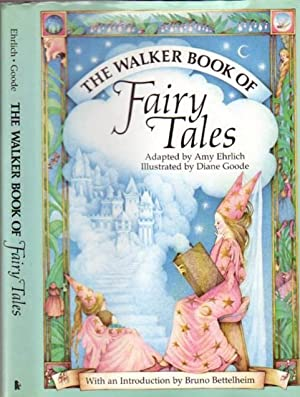 The Walker Book of Fairy Tales -The: Ehrlich, Amy (adapted