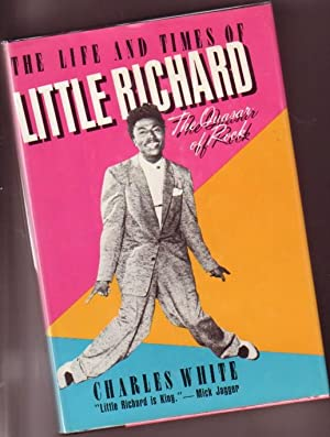 The Life and Times of Little Richard: The Quasar of Rock: White, Charles; foreword by Paul ...