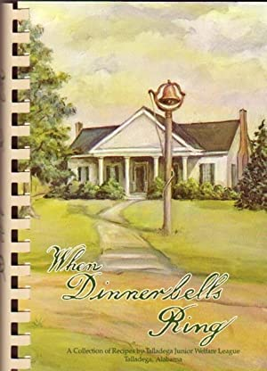 When Dinnerbells Ring: A Collection of Recipes: Heacock, Mrs. James