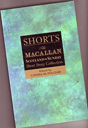Shorts 2: The Macallan/Scotland on Sunday Short: McWilliam, Candia (ed)