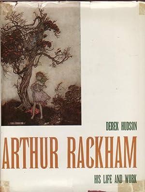 Arthur Rackham His life and Work: Hudson, Derek (Arthur Rackham); Rota, Bertram