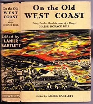 On the Old West Coast: Being Further: Bartlett, Lanier (ed);