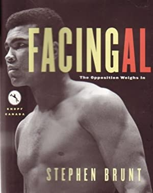 Facing Ali : The Opposition Weighs In: Brunt, Stephen