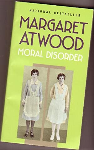 Moral Disorder and Other Stories - The: Atwood, Margaret (Margaret