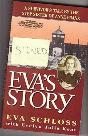 Eva's Story : Survivor's Tale by the Step-Sister of Anne Frank - (Eva Schloss) -(SIGNED ...