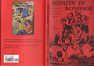 Scouts in Bondage: And Other Violations of: Bell, Michael (ed)