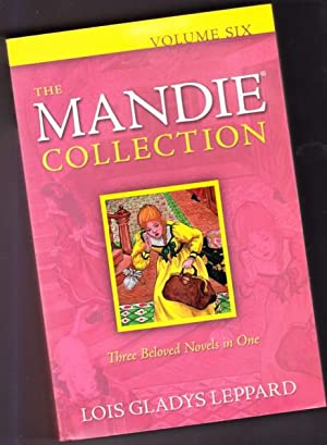 The Mandie Collection (omnibus edition)- Volume (6): Leppard, Lois Gladys