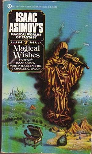 Magical Wishes: Isaac Asimov's Magical Worlds of: Asimov, Isaac (ed)