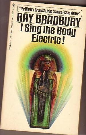 I Sing the Body Electric ! -: Bradbury, Ray (1920