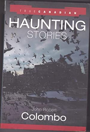 True Canadian Haunting Stories