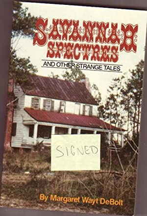 Savannah Spectres: And Other Strange Tales -(SIGNED)-