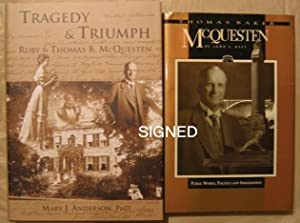 Thomas Baker McQuesten: Public Works, Politics, & Imagination -(SIGNED)- (with) Tragedy & Triumph...