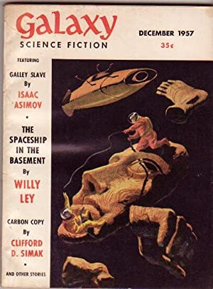 Galaxy Science Fiction: December 1957 -Galley Slave,: Gold, H. L.