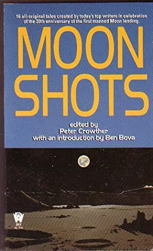 Moon Shots - Moon Hunters, The Little Bits That Count, Visions of the Green Moon, An Apollo Aster...