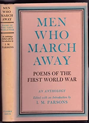 Men Who March Away: Poems of the First World War