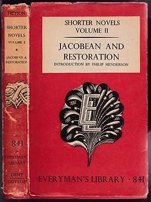 Shorter Novels (vol two): Jacobean & Restoration: Henderson, Philip (intro