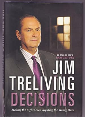 Decisions: Making the Right Decisions, Righting the Wrong Ones -(SIGNED- -(re Dragons Den; Tonia ...
