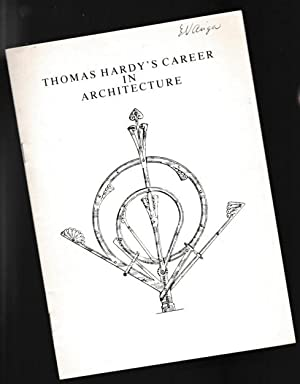 Thomas Hardy's Career in Architecture (1856-1872) -(SIGNED)-