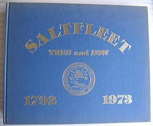 Saltfleet - Then and Now 1792 - 1973 (re Hamilton, Ontario): Dwyer, Kay (ed); foreward by Albert ...