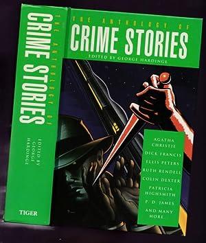 The Anthology of Crime Stories - The: Hardinge, George (ed)