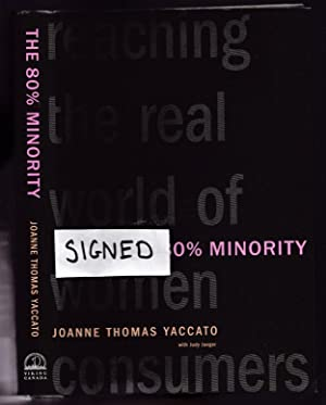 The 80% Minority: Reaching the Real World of Women Consumers -(SIGNED)-