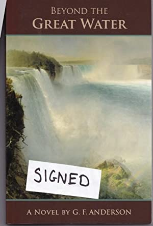 Beyond the Great Water -(SIGNED)-