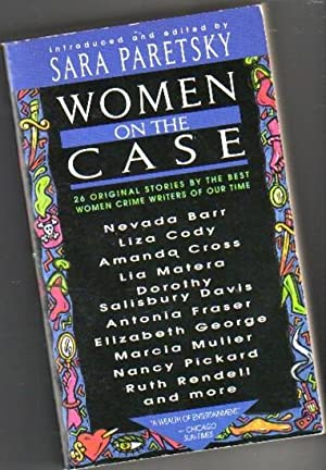 Women on the Case -Only a Woman,: Paretsky, Sara (ed)