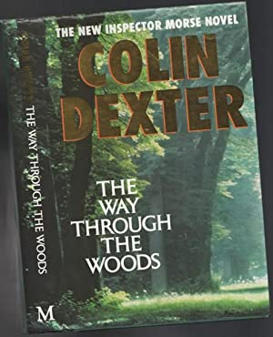 The Way Through the Woods -(SIGNED)- (The tenth book in the Inspector Morse series)