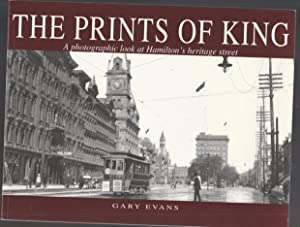 The Prints of King: A Photographic Look at Hamilton's Heritage Street -(SIGNED)-