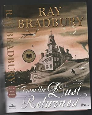 From the Dust Returned: A Family Remembrance: Bradbury, Ray