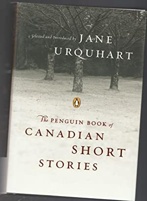 Penguin Book of Canadian Short Stories - On Fire; One Down; Dead Girls; Dinner at Noon; Catechism; ...