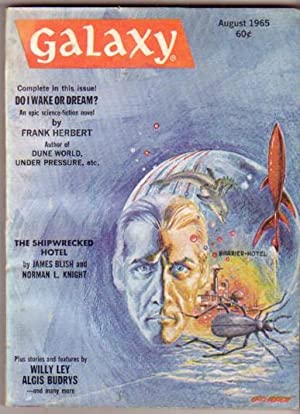 Galaxy August 1965, Do I Wake or Dream?, The Shipwrecked Hotel, Peeping Tommy, Please State My ...