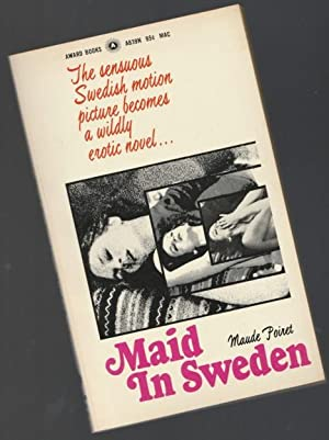 "Maid In Sweden -(filmed as ""Maid In: Poiret, Maude"